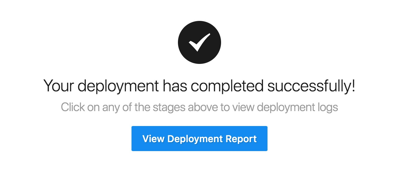The deployment completion screen